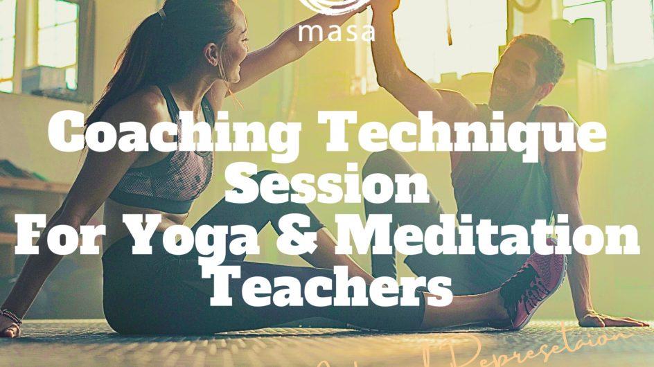 「ヨガ・瞑想講師のためのコーチング講座」〜生徒の問題を一発で解消させる秘法を身につける