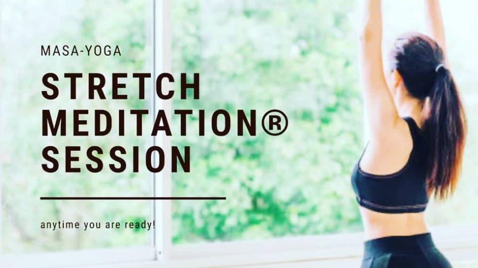 「ストレッチ瞑想®︎」リニューアル版 体験ワークショップを開催します!!